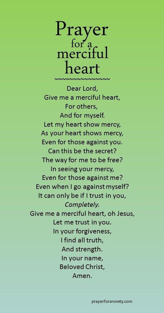 Prayer for a merciful heart | faith | Prayer for anxiety ...