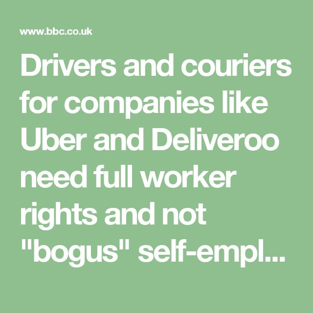 """Drivers and couriers for companies like Uber and Deliveroo need full worker rights and not """"bogus"""" self-employment status, MPs have said."""