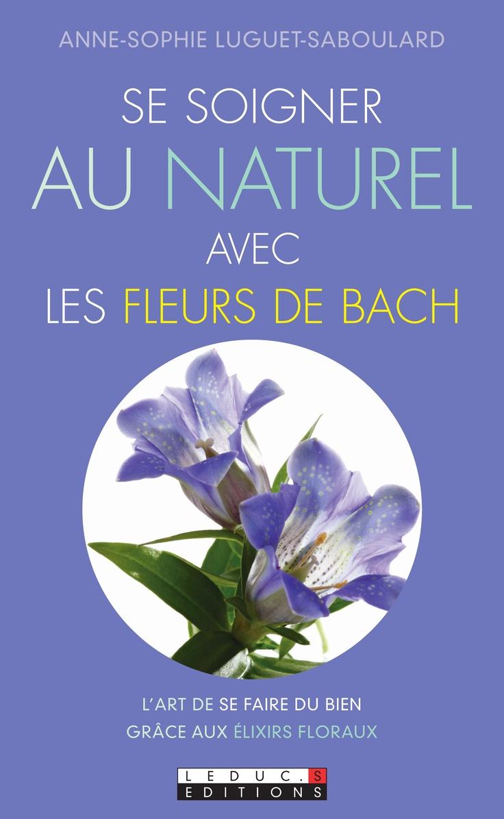 62 best fleur de bach images on pinterest naturopathy essential oils and remedies