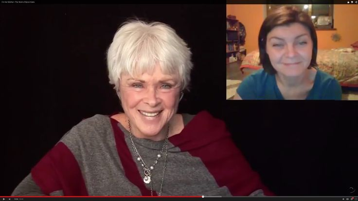 I'm Her Mother—The Work of Byron Katie