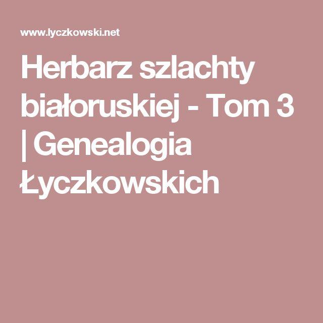 Herbarz szlachty białoruskiej - Tom 3   Genealogia Łyczkowskich
