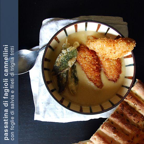 passatina di fagioli cannellini con foglie di salvia e filetti di triglia fritti