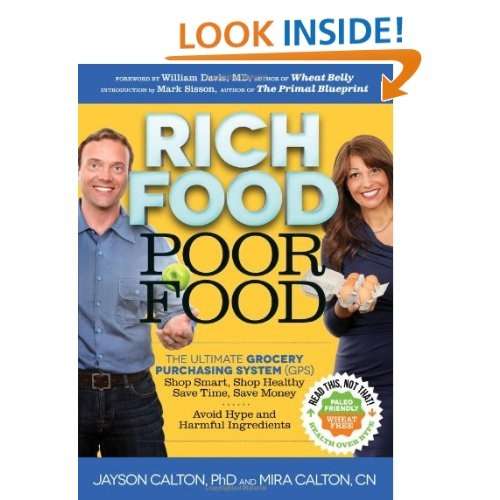 """Buy wholesome, micronutrient-rich ingredients, like wild caught fish, grass-fed beef, raw/organic cheese, organic meats, pastured eggs and dairy, organic produce and sprouted grains, nuts and seeds, while avoiding over 150 common unwanted """"Poor Food"""" ingredients such as sugar, high fructose corn syrup, refined flour, GMOs, MSG, artificial colors, flavors and sweeteners, pesticides, nitrites/ nitrates, gluten, and chemical preservatives like BHA and BHT."""