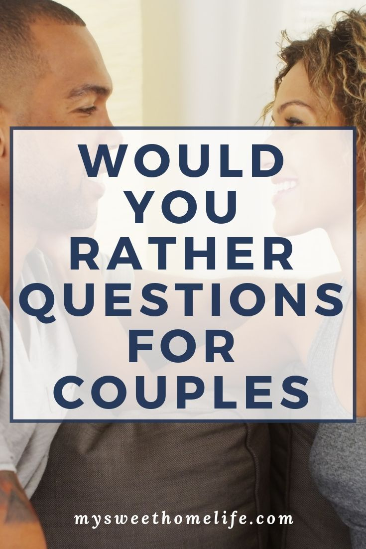 100 would you rather questions for couples.