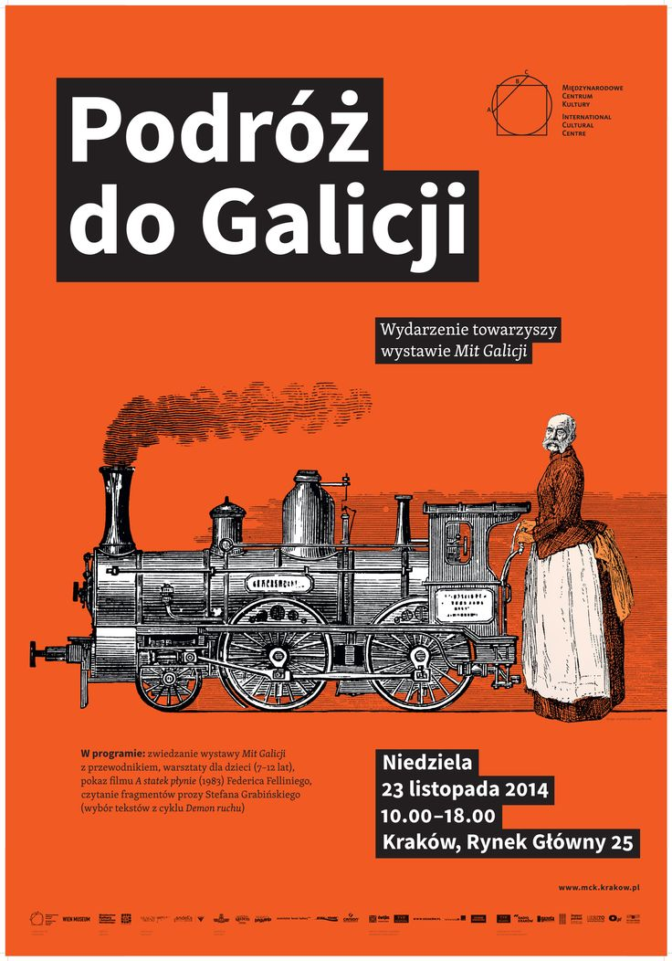 Plakat towarzyszył wystawie MIT GALICJI (10.10.2014 - 08.03.2015): http://www.mck.krakow.pl/exhibitionPage/o-wystawie-23 // blog wystawy: http://mitgalicji.tumblr.com