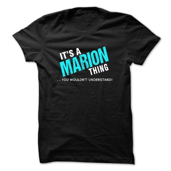 It is a MARION thing. You wouldnt understand. MARIONs T - #boyfriend gift #cheap gift. LOWEST PRICE => https://www.sunfrog.com/Names/It-is-a-MARION-thing-You-wouldnt-understand-MARIONs-Tshirt.html?68278