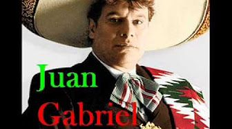 Top 10 Canciones de Juan Gabriel - YouTube