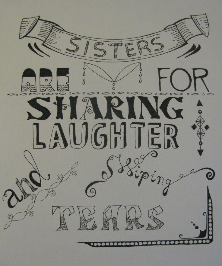 Lettering voor mijn zussen gemaakt door Tonny Cooyman