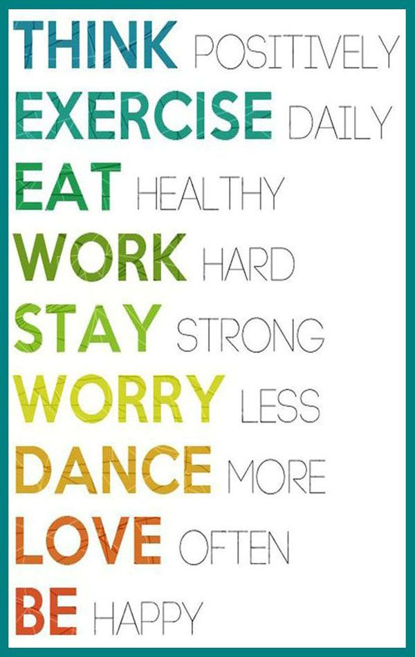 9 rules of life for your fitness, health, and sports motivation . . . Think positively. Exercise daily. Eat healthy. Work hard. Stay strong. Worry less. Dance more. Love often. Be happy. #Fitness Matters