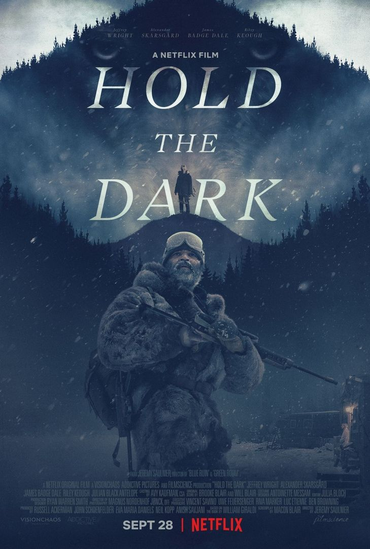 Hold The Dark Movie Poster And New Picture Https Teaser