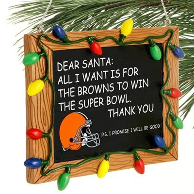 I need this for DA BEARS!!! Cleveland Browns Chalkboard Sign Ornament