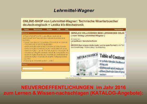 Technisches Englisch lernen: Bildungs-Angebot 2016 (Woerterbuch Automatisierungstechnik/ Technische Abkuerzungen/ kfz-Elektronik/ Elektroberufe)