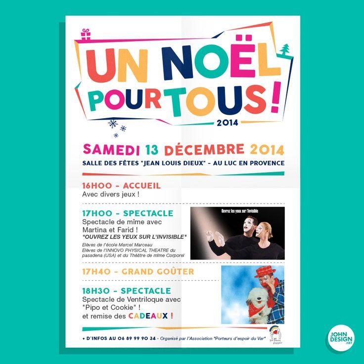 """Affiche pour l'Evenement """"Un Noël pour Tous"""" de l'Eglise du Luc en Provence - Organisé par l'association """"Porteurs D'espoir""""  By JohnDesign.Net www.johndesign.net"""