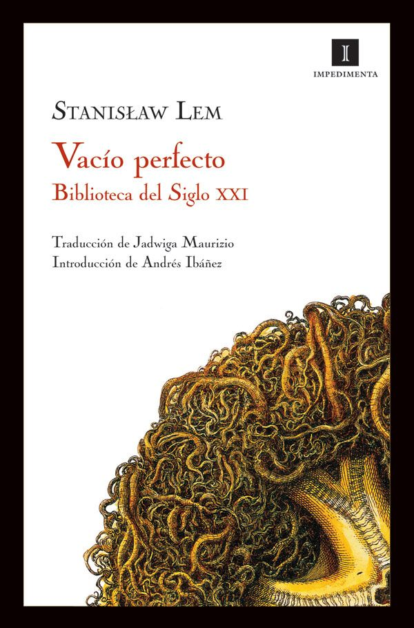 Vacío perfecto, de Stanislaw Lem, editorial Impedimenta.