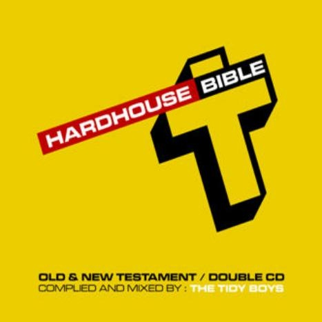 An appearance on the Tidy compilation 'Hard House Bible'