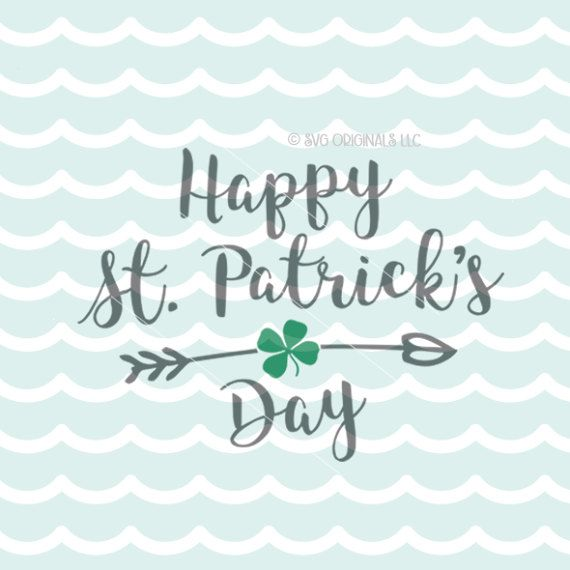 Happy St. Patrick's Day SVG Cricut Explore and more. Lucky Shirt Irish Shamrock St. Patrick's Day Kiss Me I'm Irish Shamrock Irish Quote SVG