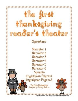 The First Thanksgiving: Reader's Theater Adaptation  http://www.teacherspayteachers.com/Product/The-First-Thanksgiving-Readers-Theater-Adaptation-190779