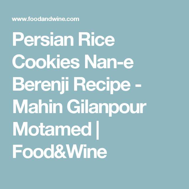 Persian Rice Cookies Nan-e Berenji Recipe - Mahin Gilanpour Motamed | Food&Wine
