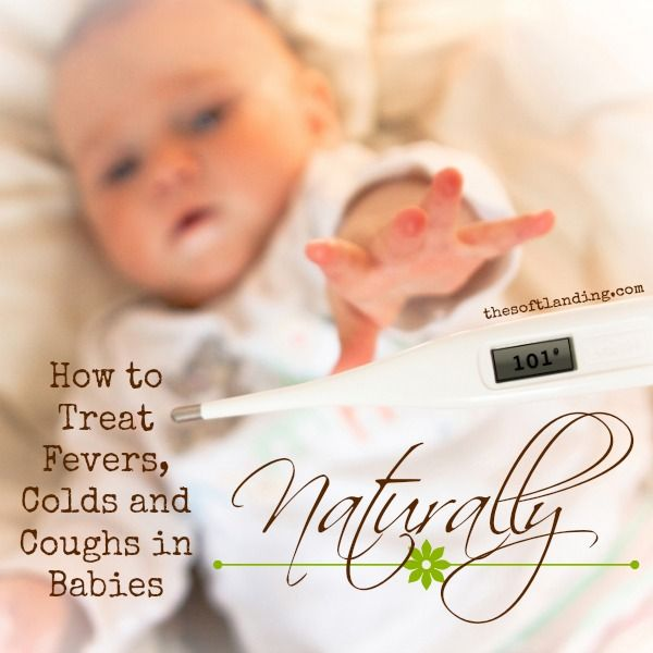 How to Treat Your Baby's Cold, Cough and Fever Naturally by thesoftlanding.com #NaturalRemedies #Baby