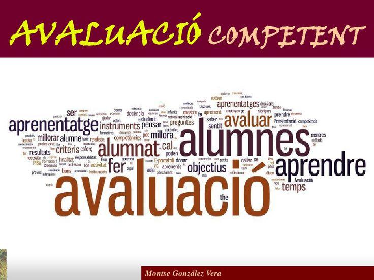 Avaluació competent by Montse González Vera via slideshare