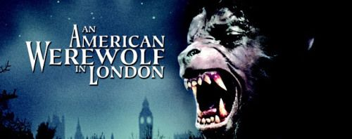 (SDRSP) An American Werewolf in London 1981 (dir. John Landis) Rated 18 - A horror comedy in which a werewolf attacks two American student holidaying in the UK, killing one and wounding the other.