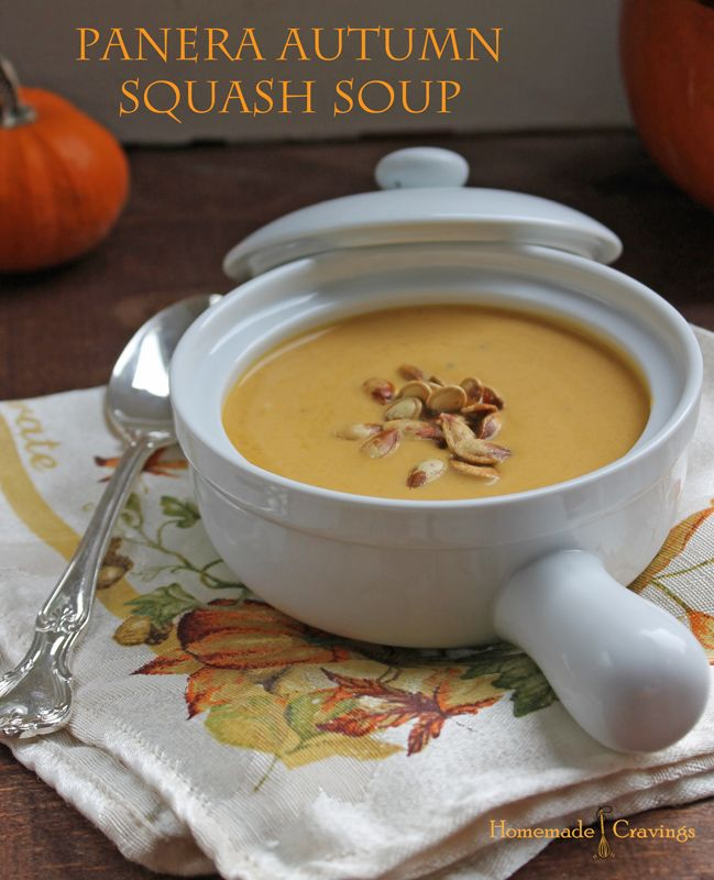 Panera Autumn Squash Soup - I made this last year (and about to make it again) and substituted light coconut milk for the half and half. This is also one of those soups that gets better each time you reheat it.