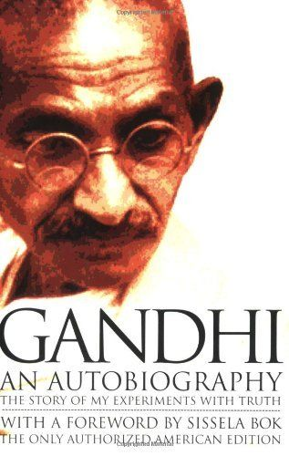 Gandhi An Autobiography:  The Story of My Experiments With Truth by Mohandas Karamchand (Mahatma) Gandhi, http://www.amazon.com/dp/0807059099/ref=cm_sw_r_pi_dp_WSkLpb1S3CZH5