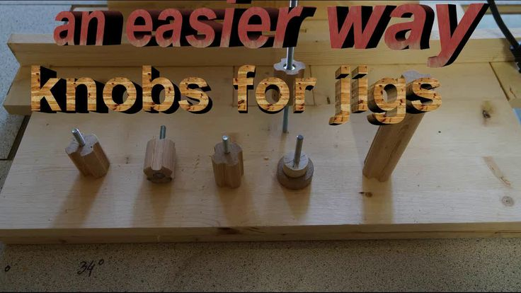 jig nobs simple and easy from a selected dowel