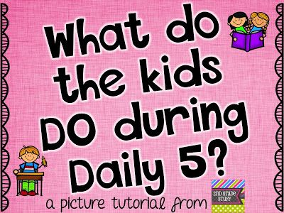 2nd Grade Stuff: What Do the Kids DO During Daily 5?