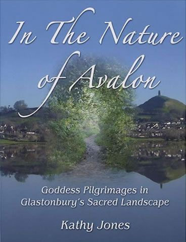 In the Nature of Avalon by Kathy Jones