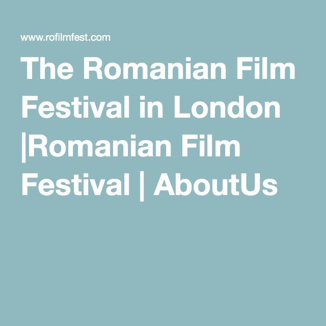 The Romanian Film Festival in London |Romanian Film Festival | AboutUs