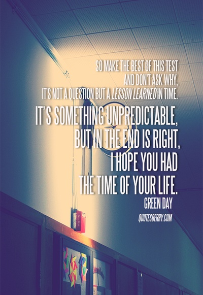 Profound excerpt from the song Good Riddance (Time of your Life) by Green Day  #quotes