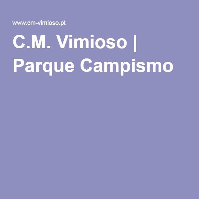 C.M. Vimioso   Parque Campismo
