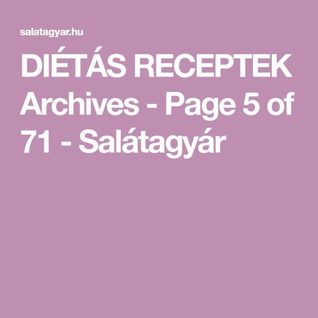 DIÉTÁS RECEPTEK Archives - Page 5 of 71 - Salátagyár