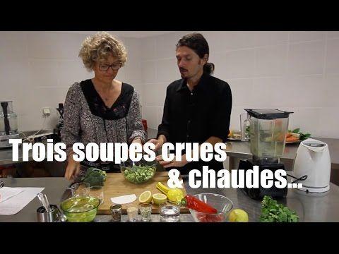 """Une soupe crue et chaude ? Non, trois soupes différentes pour garder tout le contenu nutritionnel tout en préservant le plaisir de manger un peu plus """"chaud""""..."""