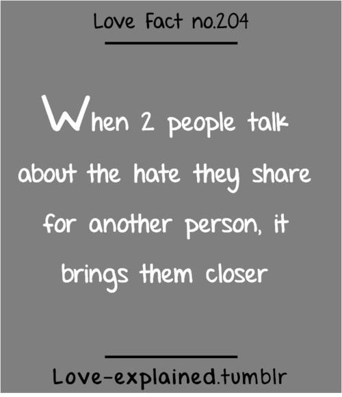 Love facts (hate,love,haters,close,closer,friendship,lol ...