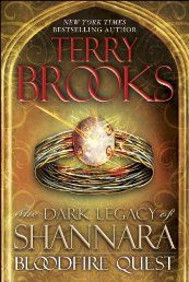 #Sci-fi & #Fantasy...Bloodfire Quest: The Dark Legacy of Shannara by Terry Brooks.