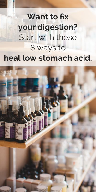8 Ways to Heal Low Stomach Acid Naturally