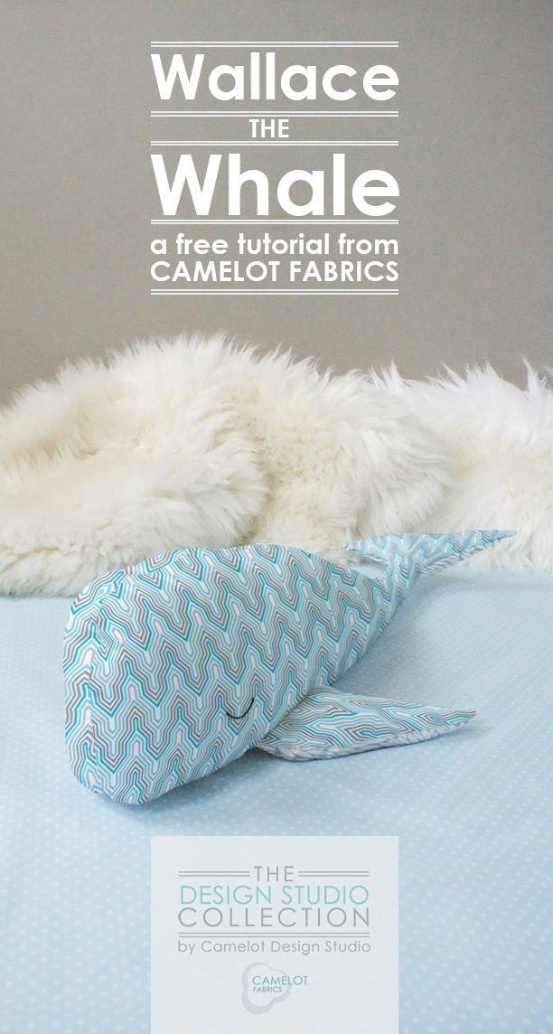 How To's Day: Wallace the Whale Tutorial | Camelot Fabrics. Freshly Made