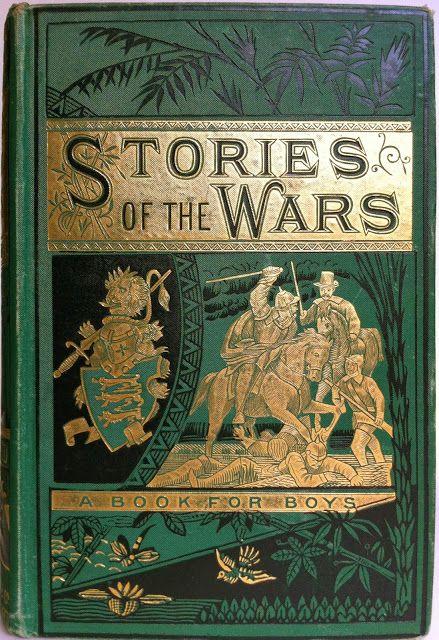 Stories of the Wars 1574-1658 by John Tillotson, London: Ward, Lock & Co. c1880    Beautiful Antique Books