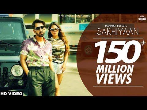 Maninder Buttar Sakhiyaan Full Song Mixsingh Babbu New