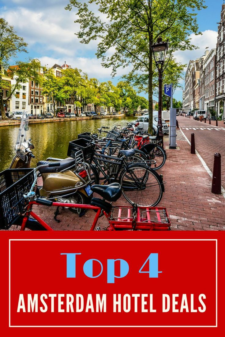 If you're planning a trip to Amsterdam, you'll definitely want to know the Top 4 Hotel Deals in Amsterdam!   Amsterdam Travel Tips   Amsterdam Vacation Ideas   Where To Stay In Amsterdam