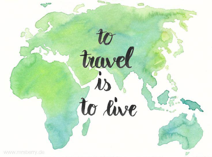 Lettering Guide: Materialien, Tipps & Tricks für Hand Lettering und Brushlettering - für Anfänger und Fortgeschrittene : to travel is to live