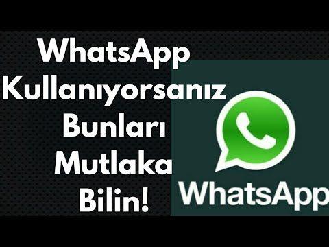 WhatsApp Kullanıyorsanız Bunları Mutlaka Bilin! – YouTube