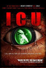 I.C.U. (2009) 1h 25min | Thriller | 11 November 2009 (Australia) - A sadistic voyeuristic killer is stalking the city. 3 curious teenagers while spying on their neighbors believe they've discovered his identity. But when your holiday high rise apartment is...