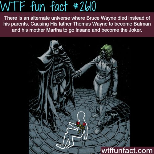 Alternate universe for batman where Bruce Wayne dies instead of his parents - WTF fun facts