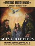 """Come and See: Acts and Letters $24.95 USD  How do the Letters of Saint Paul connect to the history of the Acts of the Apostles? What was the structure and governance of the Apostolic Church? How should the Catholic interpret the difficult passages in Paul's writing? Find the answers to these and many other questions in the pages of Acts and Letters in the popular """"Come and See"""" Bible study series."""