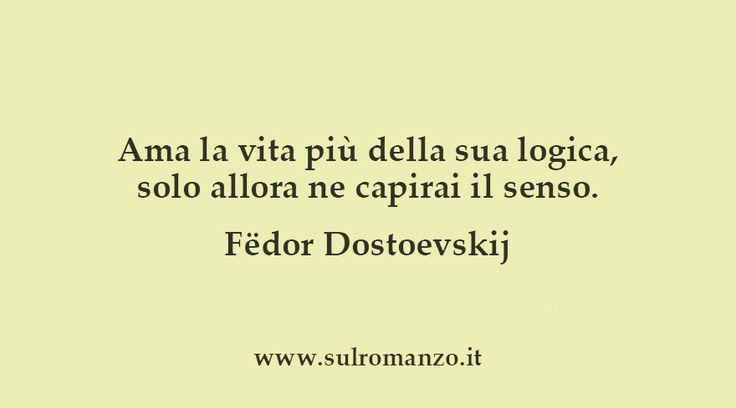 Fëdor Dostoevskij #aforismi