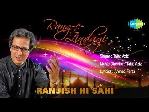 Ranjish Hi Sahi   Ghazal Song   Talat Aziz - YouTube