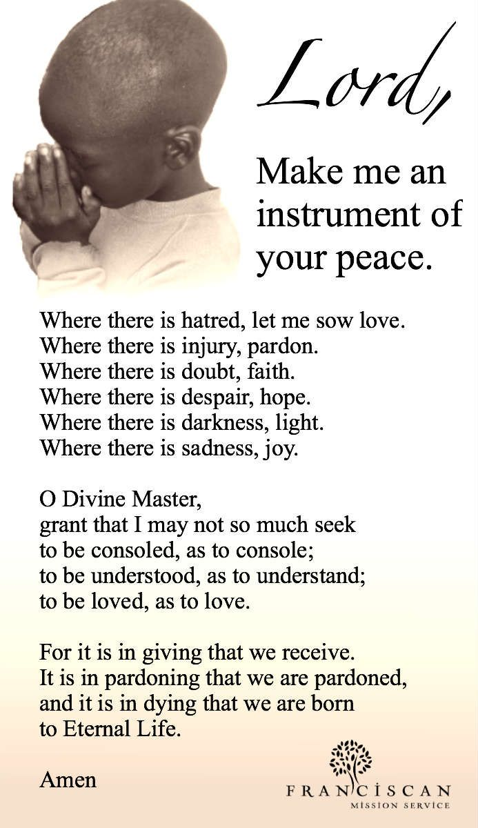 St. Francis of Assisi prayer-my grandfather loved this prayer!